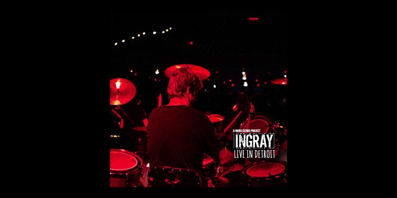 INGRAY – Live In Detroit –  FullAlbum