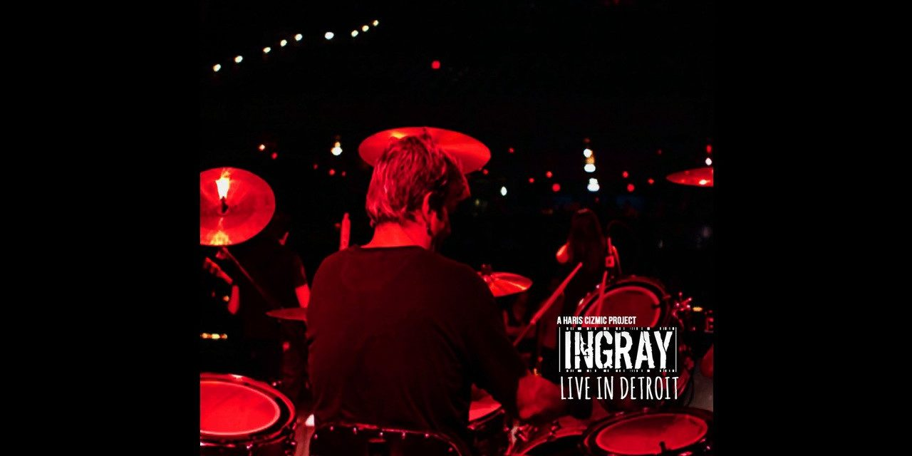 INGRAY – Live In Detroit – 1. Scream
