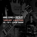 "INGRAY – Live at TNT's – ""Closer Away"" (+ Blues Ending)"