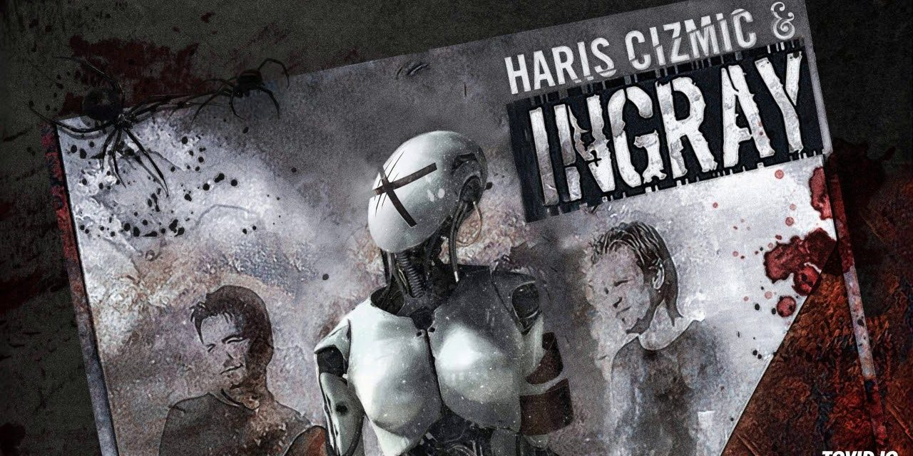 Haris Cizmic & INGRAY – Away (remastered) tr6 – Drifter